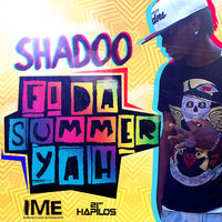 Fi Da Summer Yah - Single — Shadoo