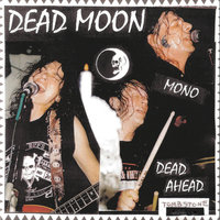 Dead Ahead — Dead Moon
