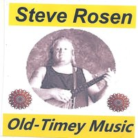 Old-Timey Music — Steve Rosen