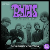 Turn! Turn! Turn! The Byrds Ultimate Collection — The Byrds