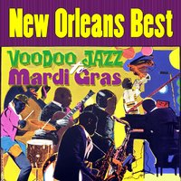 New Orleans Best - Voodoo Jazz to Mardi Gras — сборник