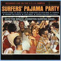 Surfers Pajama Party — The Surf Stompers [Bruce Johnston]