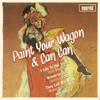 Paint Your Wagon & Can Can — Lilo