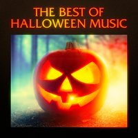 The Best of Halloween Music, Sound Effects and Soundtracks — Halloween All-Stars