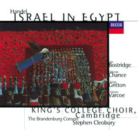 Handel: Israel in Egypt — Ian Bostridge, Stephen Cleobury, Michael Chance, Stephen Varcoe, The Brandenburg Consort, Susan Gritton