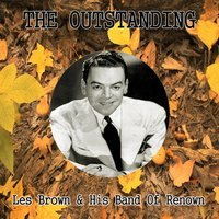 The Outstanding Les Brown & His Band of Renown — Les Brown