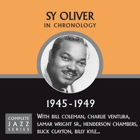 Complete Jazz Series 1945 - 1949 — Sy Oliver