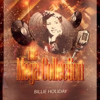 The Mega Collection — Billie Holiday