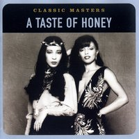 Classic Masters — A Taste Of Honey