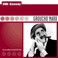 EMI Comedy - Groucho Marx — Groucho Marx