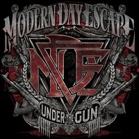 Under The Gun — Modern Day Escape