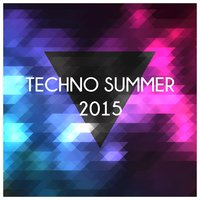 Techno Summer 2015 — сборник
