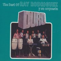 The Best Of — Ray Rodriguez y su Orquesta