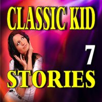 Classic Kid Stories, Vol. 7 — Stevie Wright