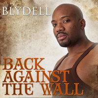 Back Against the Wall — Blydell
