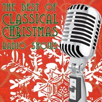 The Best Of Classic Christmas Radio Shows — сборник