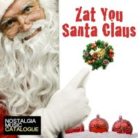 Zat You Santa Claus — сборник
