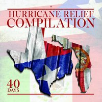 Hurricane Relief Compilation: 40 Days — сборник