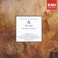 Elgar The Dream of Gerontius — Sir John Barbirolli, Sir Malcolm Sargent, Liverpool Philharmonic Orchestra, Эдуард Элгар