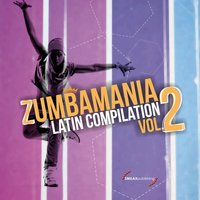Zumbamania Latin Compilation, Vol. 2 — сборник