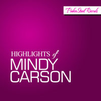 Highlights of Mindy Carson — Mindy Carson