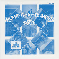 Bumper to Bumper Soul — Kashmere Stage Band