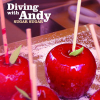 Sugar Sugar — Diving With Andy