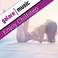 Enjoy Chillstep — сборник