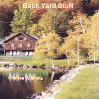 Back Yard Stuff — Charles Williams