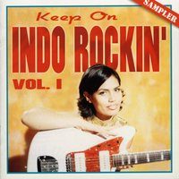 Keep On Indo Rockin' vol. 1 — сборник