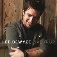 Live It Up — Lee DeWyze