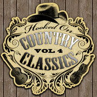 Hooked On Country Classics Vol. 4 — сборник