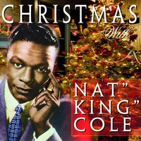 Christmas With Nat King Cole — Nat King Cole