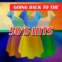 Going Back to the 50's Hits — сборник