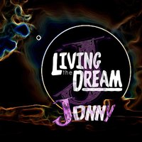 Living the Dream — Jonny