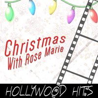 Christmas with Rose Marie: Hollywood Hits — сборник