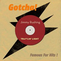 Trav'lin' Light — Jimmy Rushing