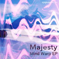 Mind Warp EP — Majesty