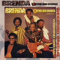 Weekend Special — Brenda & The Big Dudes