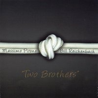 Two Brothers — Massimo Pirone, Bill Reichenbach