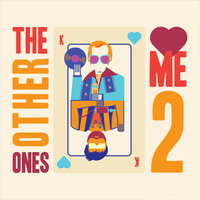 Me 2 — The Other Ones