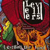 Levelling The Land — The Levellers