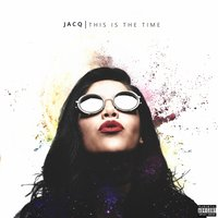 This Is The Time — Jacq