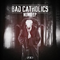 Numb EP — Bad Catholics