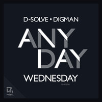 D-solve and Digman - Anyday part 3 EP — Digman, D-solve, D-solve and Digman