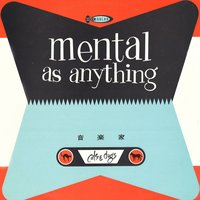Cats & Dogs — Mental As Anything