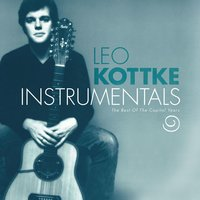 Instrumentals: Best Of The Capitol Years — Leo Kottke