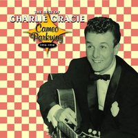 Cameo Parkway - The Best Of 1956-1958 — Charlie Gracie