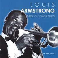 Back O' Town Blues — Louis Armstrong