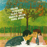 Oscar Peterson Plays The Harold Arlen Song Book — Oscar Peterson